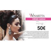 Chèque Cadeau 50€ Winaretta - Winaretta